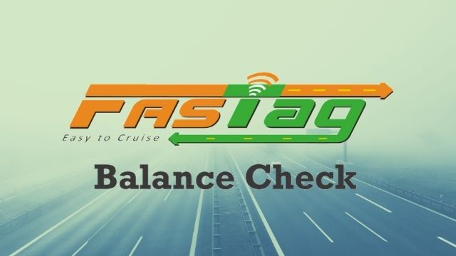 How to check FASTag balance?